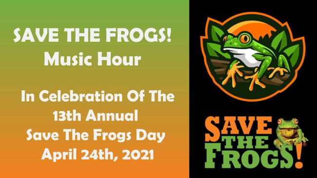 Save The Frogs Music Hour - World Summit 2021